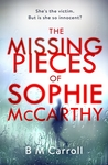 #Review : The Missing Pieces of Sophie McCarthy. B.M. Carroll @PenguinUKBooks #Psychological #thriller