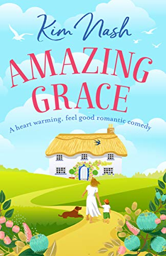 #Review : Amazing Grace. Kim Nash. Gorgeous. Poignant. @KimTheBookworm @HeraBooks