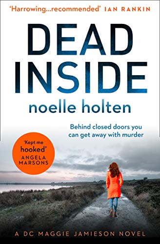 #Review : DEAD INSIDE: Noelle Holten. Gritty, emotional, hard-hitting #crime #thriller @nholten40 @KillerReads  @HarperCollinsUK