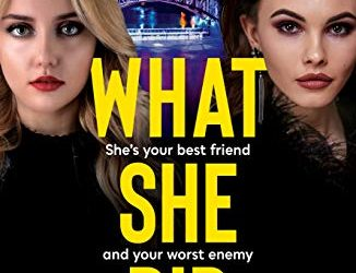 #Review : What She Did. Dark, twisty #psychological #thriller @AlexKaneWriter @HeraBooks