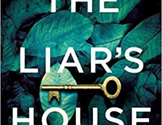 #Review : THE LIAR'S HOUSE: Carla Kovach. Gripping, twisty, excellent characterisation #crime #thriller @CKovachAuthor @bookouture