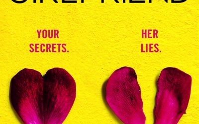 THE NEW GIRLFRIEND. Your Secrets. Her Lies. #PsychLit #SundayBlogShare #Sharing Huge thanks #bookbloggers #readers @bookouture