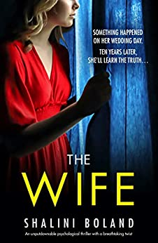 #Review : THE WIFE: Shalini Boland. Chillingly brilliant #psychologicalthriller @ShaliniBoland @bookouture