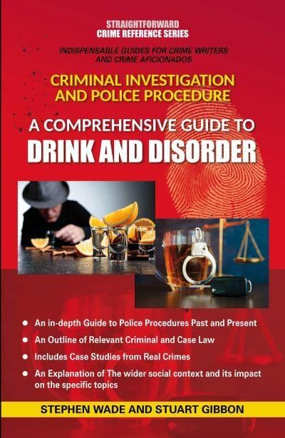 #Review : A Comprehensive Guide to DRINK AND DISORDER. @StraightfwdPub @gibconsultancy #crimewriting #PsychologicalThriller #writingtips #WritingCommunity
